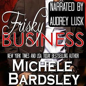 Frisky Business Audiobook