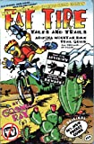 Mountain Biking Arizona Trail Guide: Fat Tire Tales & Trails