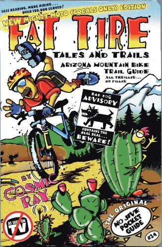 Mountain Biking Arizona Trail Guide: Fat Tire Tales & Trails (Mountain Biking Guide)