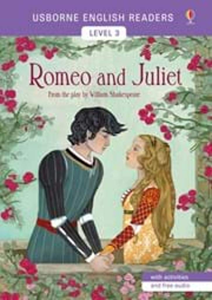 Romeo And Juliet Usborne English Readers Level 3 William