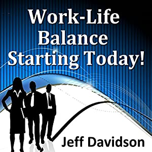 Work-Life Balance Starting Today Speech