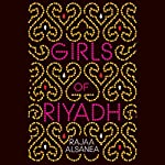 Girls of Riyadh: A Novel | Rajaa Alsanea