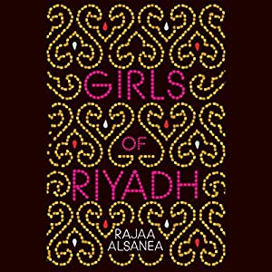 Girls of Riyadh Hörbuch