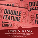Double Feature: A Novel Audiobook by Owen King Narrated by Holter Graham