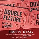 Double Feature: A Novel | Owen King