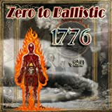 1776 V2.0 by Zero to Ballistic (2013-05-04)