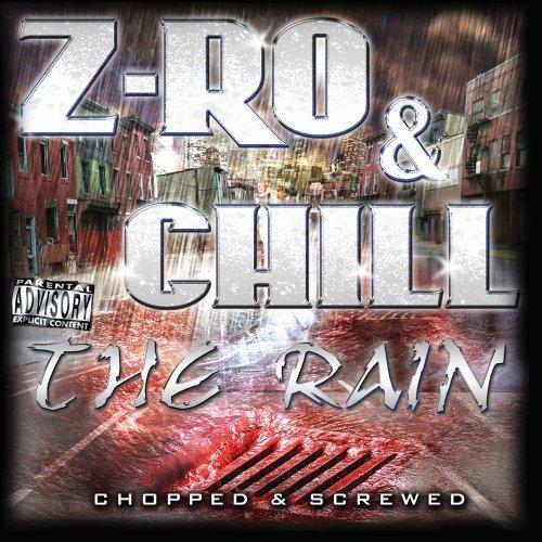 Z Song Lyrics - The Rain [Chopped &Screwed]