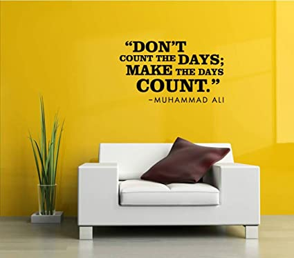 Amazon.com: Wall Vinyl Decal TEAM Don\'t count the days; Make the ...