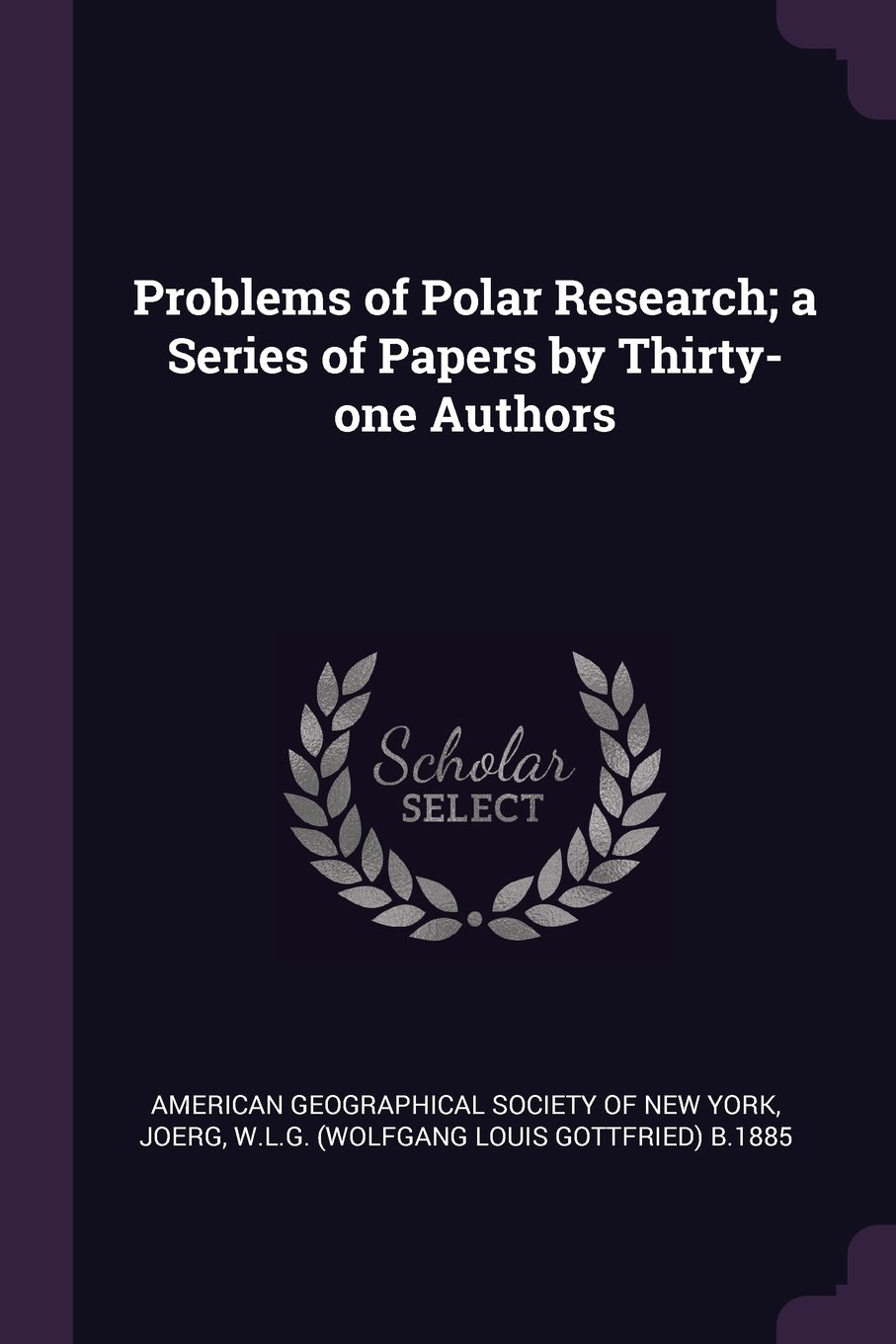 Read Online Problems of Polar Research; a Series of Papers by Thirty-one Authors PDF
