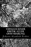 Versuch Einer Kritik Aller Offenbarung, Johann Gottlieb Fichte, 1479252778