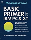 Basic Primer for the IBM PC, Bernd Enders, 0452254957