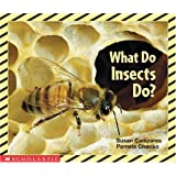 What Do Insects Do? (Science Emergent Reader)