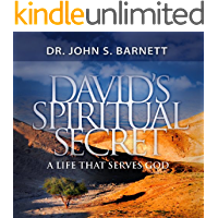 David's Spiritual Secret: A Life That Serves God