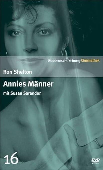 Annies Männer mit Susan Sarandon - SZ Cinemathek Traumfrauen ...