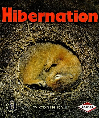 Hibernation (First Step Nonfiction (Paperback))