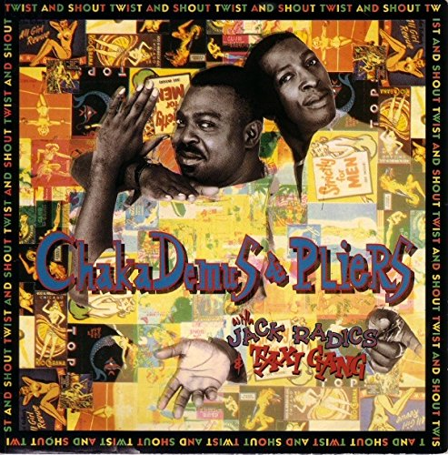 Twist And Shout - Chaka Demus & Pliers With Jack Radics & Taxi Gang, The 7