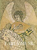 img - for Early Music : Renaissance Lute Music; John Dowland & English Lute Music; Three English Lute Manuscripts; Playing the Cornett; Buying a Harpsichord book / textbook / text book