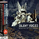 Building Up the Apathy by Silent Voices (2007-05-28)