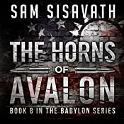 The Horns of Avalon: Purge of Babylon, Book 8 | Sam Sisavath