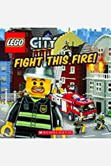 Fight This Fire! (LEGO City) Paperback