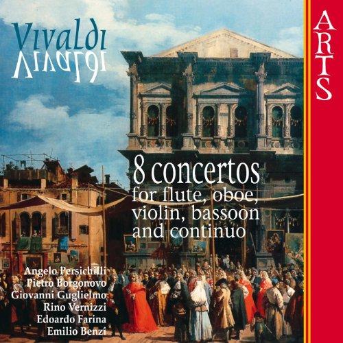 Vivaldi: 8 Concertos For Flute, Oboe, Violin, Bassoon & Continuo
