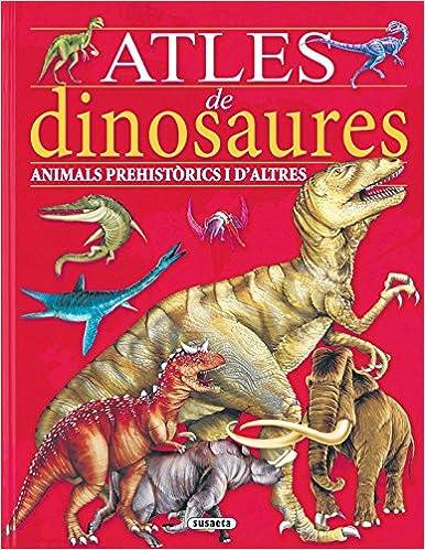 Ebooks para descargar a kindle Atles de dinosaures (Atles infantils) PDF