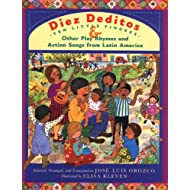 Diez deditos=10 Little Fingers & Other Play Rhymes and Action Songs from Latin America