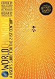 Worldchanging, Revised Edition: A User's Guide for the 21st Century by Alex Steffen (April 1 2011)