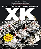 How to Power Tune Jaguar XK 3.4, 3.8 & 4.2 Litre Engines (Speedpro)