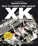 How To Power Tune Jaguar XK 3.4, 3.8 & 4.2 Litre Engines (SpeedPro Series)