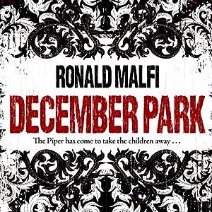 December Park Hörbuch von Ronald Malfi Gesprochen von: Eric G. Dove