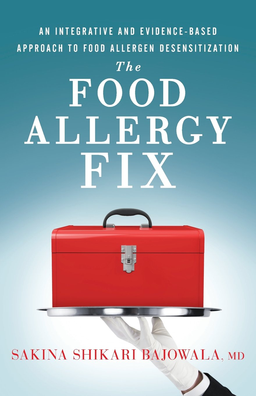 The Food Allergy Fix: An Integrative and Evidence-Based