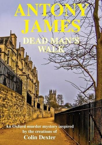 Dead Man's Walk: A new novel inspired by the characters created by Colin Dexter pdf epub