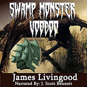 Swamp Monster Voodoo Audiobook