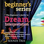 The Beginner's Guide to Dream Interpretation | Clarissa Pinkola Estes