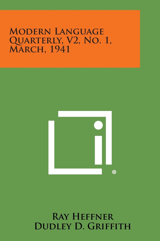 Read Online Modern Language Quarterly, V2, No. 1, March, 1941 PDF