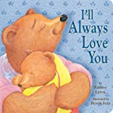 I'll Always Love You (Tiger Tales)