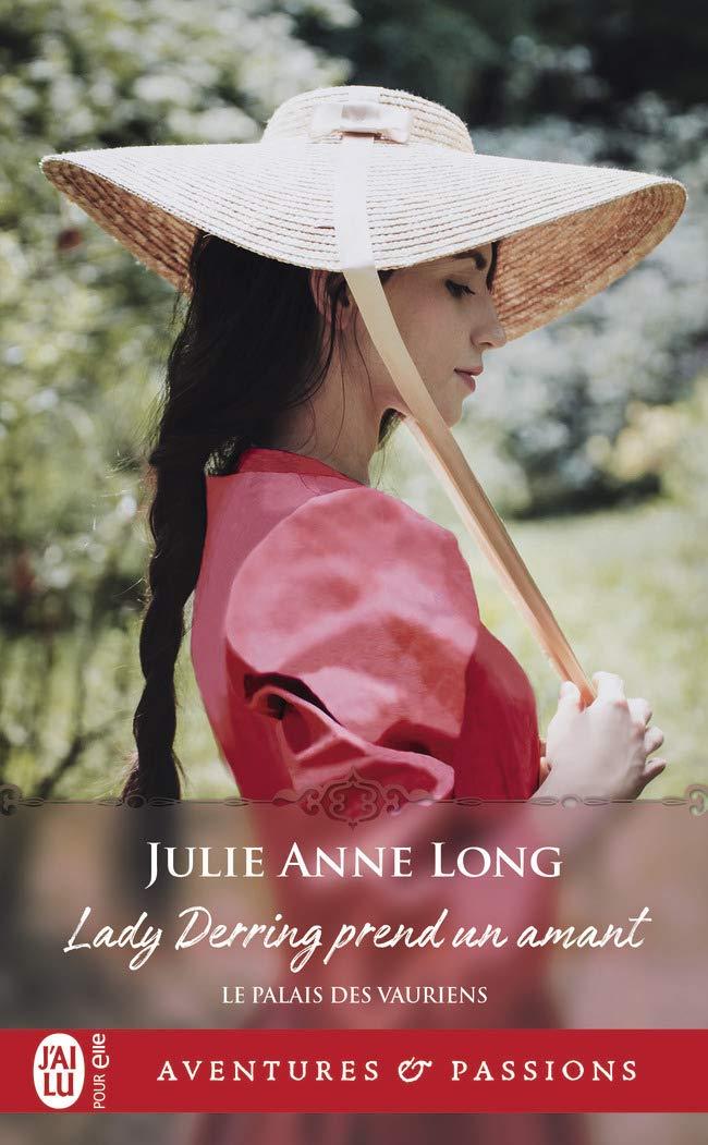 Le palais des vauriens - Tome 1 : Lady Derring prend un amant de Julie Anne Long 61IQT-8zDYL