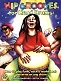 Hip Grooves for Hand Drums, Alan Dworsky and Betsy Sansby, 0963880152