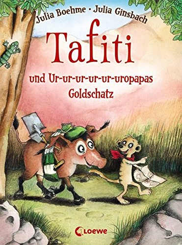 Tafiti und Ur-ur-ur-ur-ur-uropapas Goldschatz: Band 4 Gebundenes Buch – 15. September 2014 Julia Boehme Julia Ginsbach Loewe 3785578237