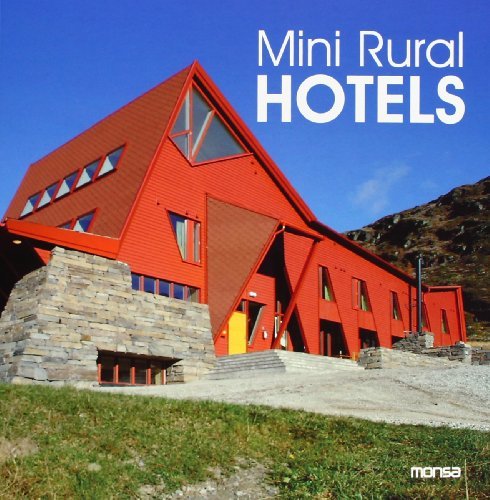 Descargar Libro Mini Rural Hotels De Instituto Monsa Instituto Monsa De Ediciones S.a.