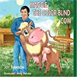 Maggie, the Color-Blind Cow, Joy Dawson, 1598008927