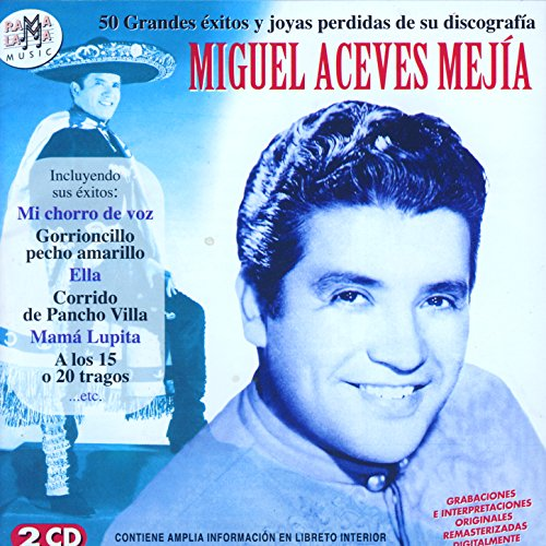 Various artists Stream or buy for $17.99 · Miguel Aceves Mejía. 50 Grande.