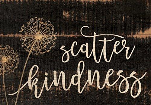P. GRAHAM DUNN Scatter Kindness Dandelion Brown 6.5 x 4.5 Inch Pine Wood Mini Tabletop Sign