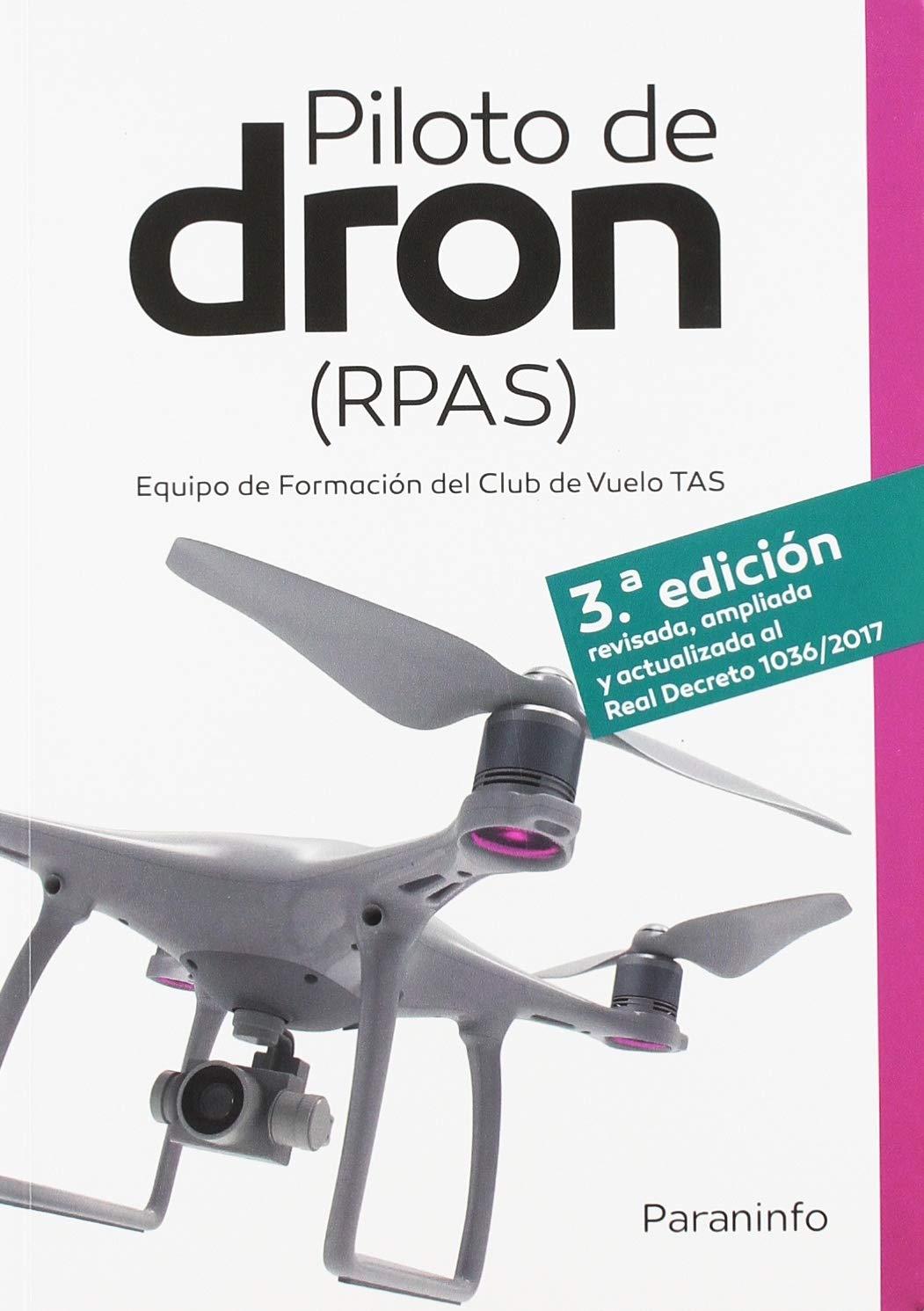 PILOTO DE DRON RPAS EQUIPO DE FORMACIÓN DEL CLUB DE VUELO TAS ...