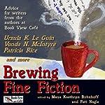 Brewing Fine Fiction | Maya Kaathryn Bohnhoff (editor),Pati Nagle (editor)