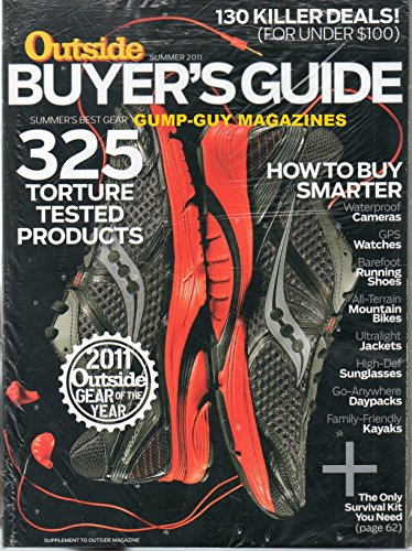2 Magazines OUTSIDE BUYERS GUIDE SUMMER 2011 & JUNE OUTSIDE BOTH UNOPENED IN ORIGINAL PLASTIC WRAPPER TOGETHER 325 Torture Tested Products GEAR OF THE YEAR Cameras WATCHES Barefoot Running - In South Africa Guys Hot