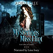 The Mysterious Miss Flint: Lost Ladies of London, Book 1 | Adele Clee