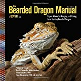 img - for The Bearded Dragon Manual: Expert Advice for Keeping and Caring For a Healthy Bearded Dragon book / textbook / text book