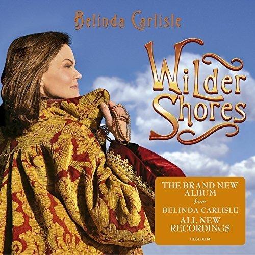 Belinda Carlisle - Wilder Shores - Zortam Music